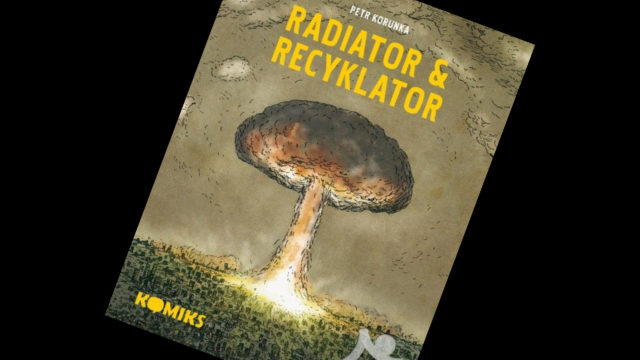 Návrat Radiatora a Recyklatora